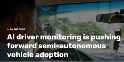 AI driving monitoring is pushing forward semi-autonomous vehicle adoption
